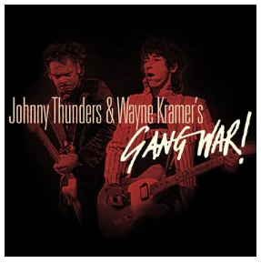 JOHNNY THUNDERS/WAYNE KRAMER GANG WAR (RSD 26 septembre)