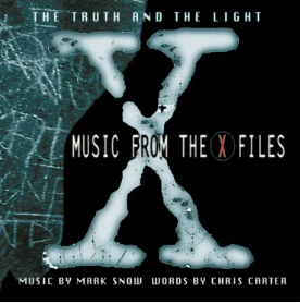 Mark Snow / OST X-FILES The Truth And The Light : Music From The X-Files (RSD 26 septembre)