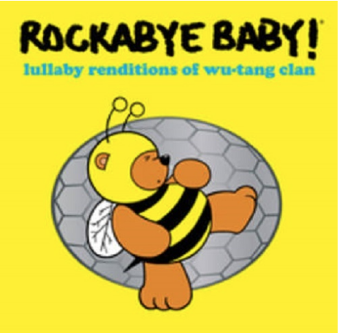 Rockabye Baby! Lullaby Renditions Of Wu-Tang Clan (RSD 26 septembre-180 Gram, limited to 2000, indie advance exclusive)