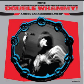 Various Artists Double Whammy! A 1960s Garage and Rock Rave-Up(RSD 24 Octobre)