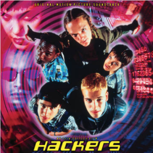 Various Artists Hackers (RSD 26 septembre-first time on vinyl, gatefold packaging includes notes from Director/Producer Iain Softley & unreleased photos, limited to 2500, indie exclusive)