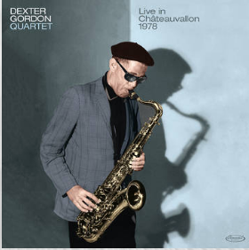 Dexter Gordon Dexter Gordon Quartet / Live in Châteauvallon 1978 (RSD 24 Octobre)