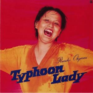 Ruriko Ohgami Typhoon Lady