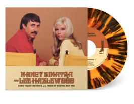 Nancy Sinatra / Lee Hazlewood Some Velvet Morning b/w Tired Of Waiting For You (Black Friday 2020)
