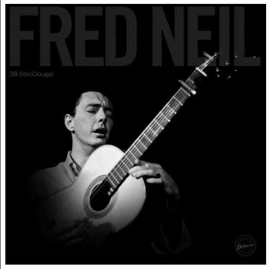Fred Neil 38 MacDougal (Black Friday 2020)