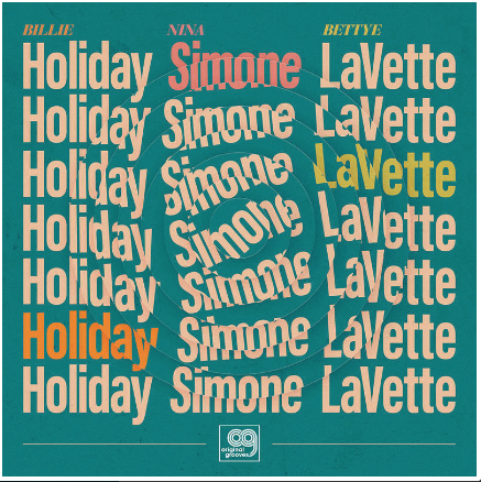 Bettye LaVette, Billie Holiday, Nina Simone Original Grooves: Billie Holiday, Nina Simone, Bettye LaVette (limited to 2500, indie-exclusive Black Friday 2020)