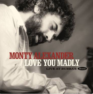 Monty Alexander Love You Madly: Live At Bubba's (first time on vinyl, extensive booklet, gatefold, limited to 1000, indie-exclusive Black Friday 2020)