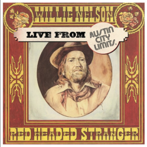 Willie Nelson Red Headed Stranger Live from Austin City Limits (Black Friday 2020)
