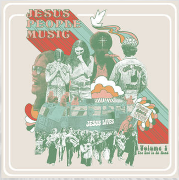 Various Artists The End Is At Hand: Jesus People Music (Vol. 1) (remastered, extensive liner notes, limited to 1200, indie-exclusive Black Friday 2020)