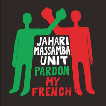 Jahari Massamba Unit Pardon My French (Madlib & Karriem Riggins' all new jazz project, limited to 3000, indie-exclusive Black Friday 2020)