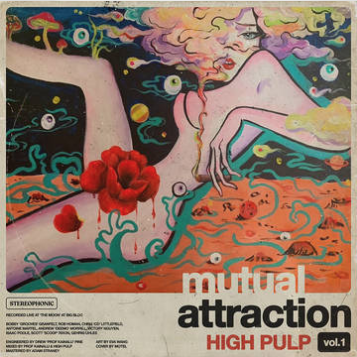 High Pulp Mutual Attraction Vol. 1 (indie advance-exclusive Black Friday 2020)
