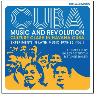 Various Artists CUBA: Music and Revolution: Culture Clash in Havana: Experiments in Latin Music 1975-85 Vol. 1