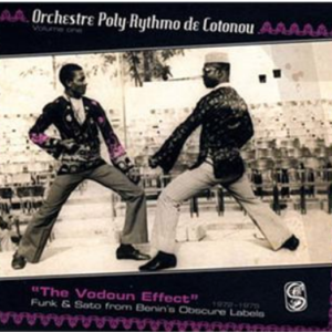 ORCHESTRE POLY-RYTHMO VOLUME 1 : THE VODOUN EFFECT