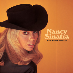 Nancy Sinatra Start Walkin' 1965–1976 (2xLp noir)