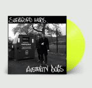 SLEAFORD MODS Austerity Dogs (Vinyle Jaune Néon)