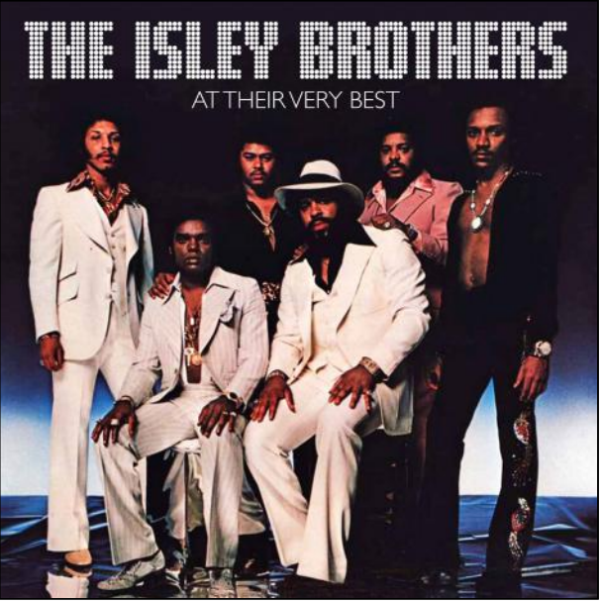 The Isley Brothers At Their Very Best