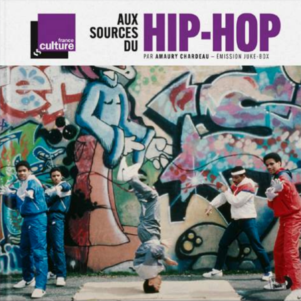 Various Artists Aux sources du Hip-Hop (LP + Livre Illustré)