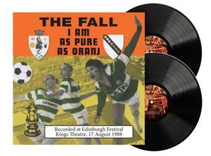 The Fall I Am As Pure As Oranj
