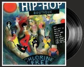 CHLORINE FREE HIP-HOP BOUTIQUE