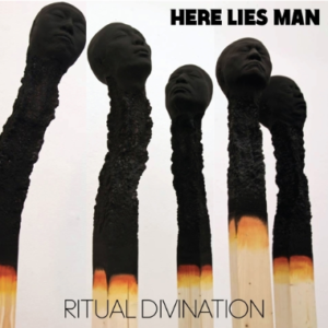 Here Lies Man Ritual Divination
