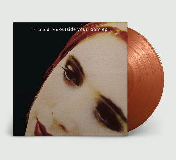 SLOWDIVE Outside Your Room