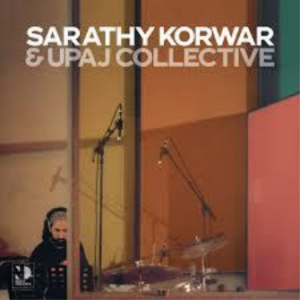 KORWAR, SARATHY & UPAJ COLLECTIVE Night Dreamer Direct-To-Disc Sessions