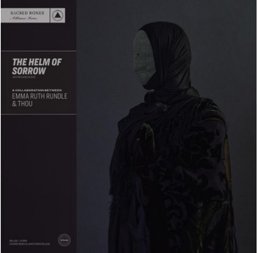 Emma Ruth Rundle & Thou The Helm of Sorrow (Lp argent)