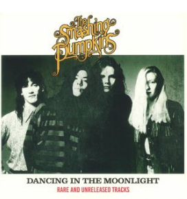 Smashing Pumpkins Dancing In The Moonlight: Rare & Unreleased Tracks