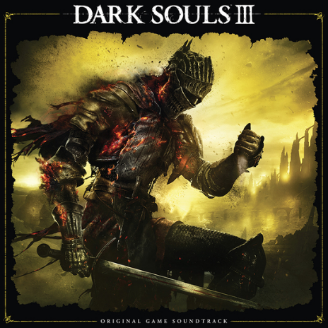 Motoi Sakuraba / Yuka Kitamura Dark Souls III