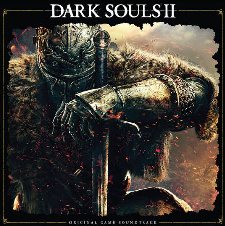 Motoi Sakuraba / Yuka Kitamura Dark Souls II