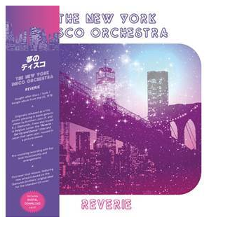 The NEW YORK DISCO ORCHESTRA Reverie