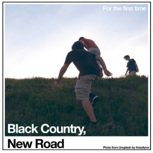 Black Country, New Road For The First Time