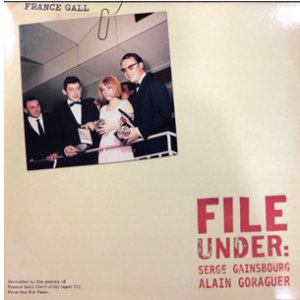 FRANCE GALL FILE UNDER: SERGE GAINSBOURG, ALAIN GORAGUER