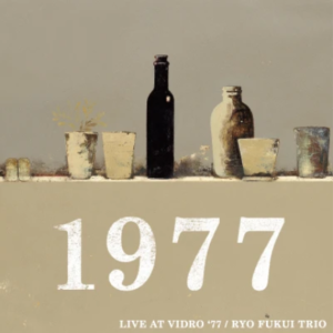 RYO FUKUI TRIO LIVE AT VIDRO'77