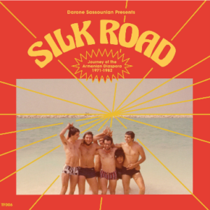 Various Artists Silk Road: Journey Of The Armenian Diaspora (1971-1982)