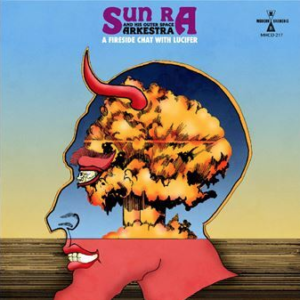 SUN RA A Fireside Chat With Lucifer