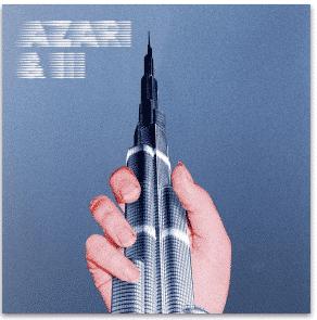 AZARI & III AZARI & III