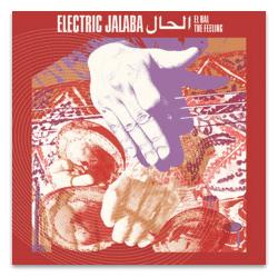 ELECTRIC JALABA EL HAL / THE FEELING