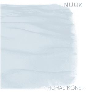 Thomas Köner Nuuk