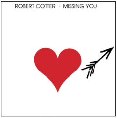Robert Cotter Missing You