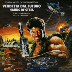 Claudio Simonetti Vendetta Dal Futuro - Original Motion Picture Soundtrack