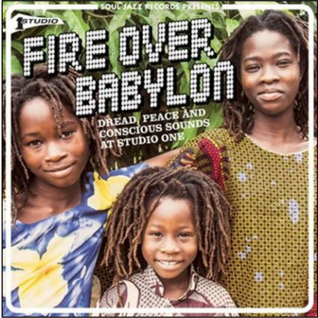 Various Fire Over Babylon: Dread, Peace and Conscious Sounds at Studio One