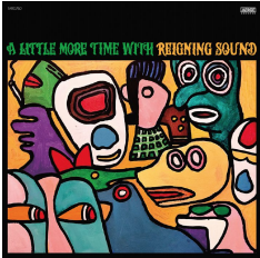 Reigning Sound A LITTLE MORE TIME