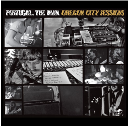 PORTUGAL. THE MAN OREGON CITY SESSIONS