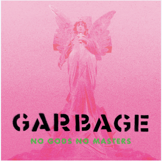 GARBAGE No Gods No Masters (Lp blanc)
