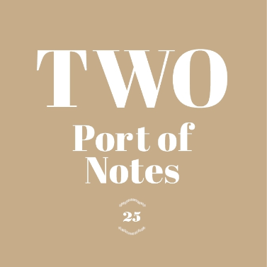 Port of Notes TWO