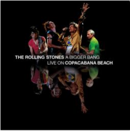 THE ROLLING STONES A Bigger Band - Live on Copacabana Beach
