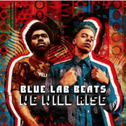 Blue Lab Beats We will rise