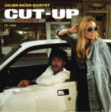 Julien Daïan quintet CUT-UP
