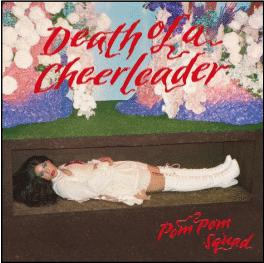 Pom Pom Squad Death of a Cheerleader